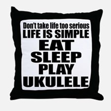 Eat Sleep And Ukulele Throw Pillow