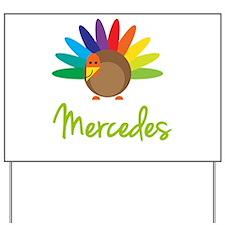 Mercedes the Turkey Yard Sign