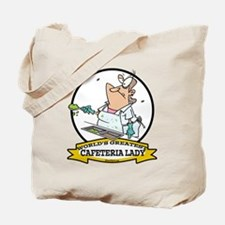 WORLDS GREATEST CAFETERIA LADY Tote Bag