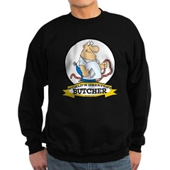 WORLDS GREATEST BUTCHER CARTOON Sweatshirt