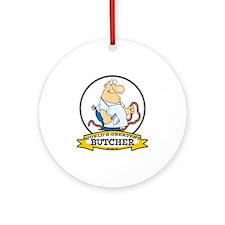 WORLDS GREATEST BUTCHER CARTOON Ornament (Round)