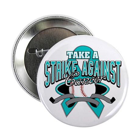 "Strike Ovarian Cancer 2.25"" Button"