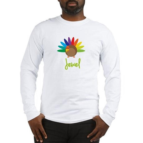 Jewel the Turkey Long Sleeve T-Shirt