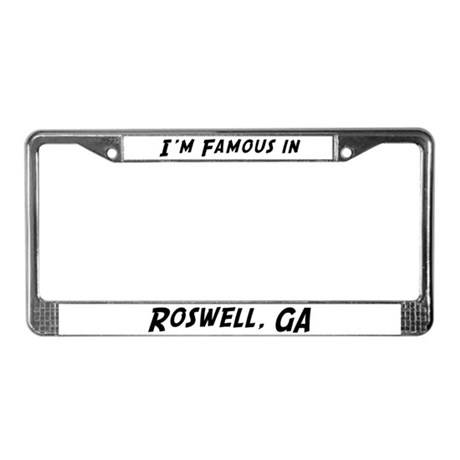Famous in Roswell License Plate Frame