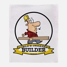 WORLDS GREATEST BUILDER Throw Blanket