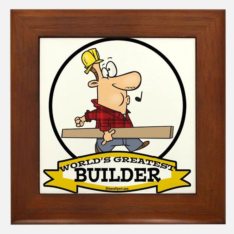 WORLDS GREATEST BUILDER Framed Tile