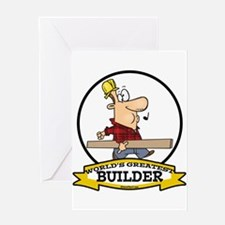 WORLDS GREATEST BUILDER Greeting Card
