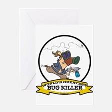 WORLDS GREATEST BUG KILLER Greeting Card
