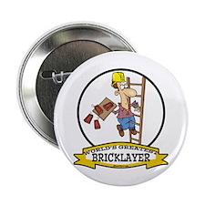 "WORLDS GREATEST BRICKLAYER 2.25"" Button (10 pack)"