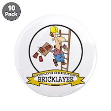 "WORLDS GREATEST BRICKLAYER 3.5"" Button (10 pack)"