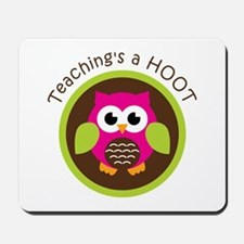 Teaching's a Hoot Mousepad
