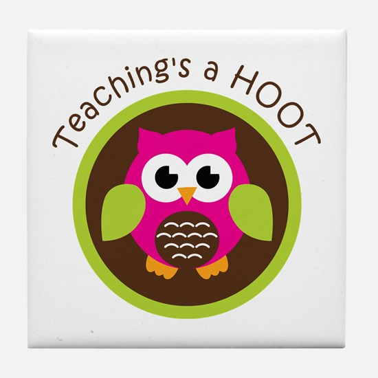 Teaching's a Hoot Tile Coaster