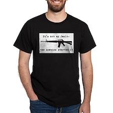 It's not my fault.... T-Shirt