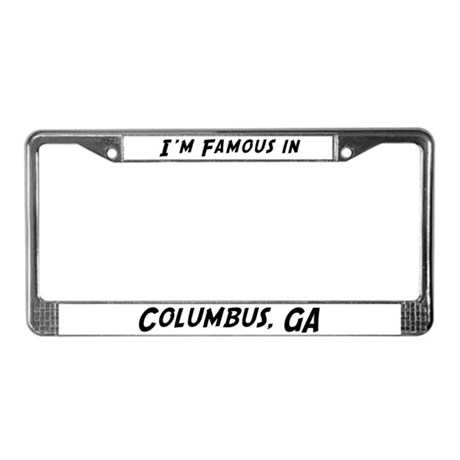 Famous in Columbus License Plate Frame