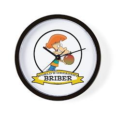 WORLDS GREATEST BRIBER Wall Clock