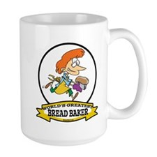 WORLDS GREATEST BREAD BAKER FEMALE Mug