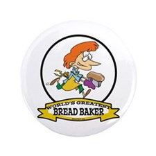 "WORLDS GREATEST BREAD BAKER FEMALE 3.5"" Button (10"