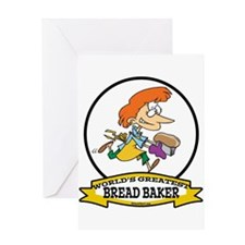 WORLDS GREATEST BREAD BAKER FEMALE Greeting Card