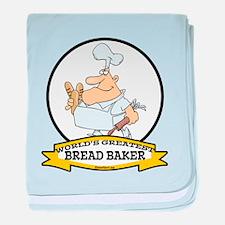WORLDS GREATEST BREAD BAKER MAN baby blanket