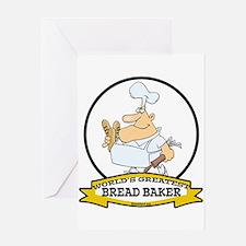 WORLDS GREATEST BREAD BAKER MAN Greeting Card