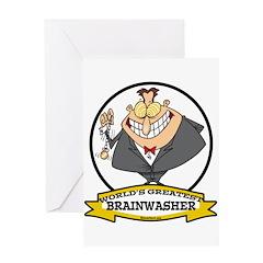 WORLDS GREATEST BRAINWASHER Greeting Card