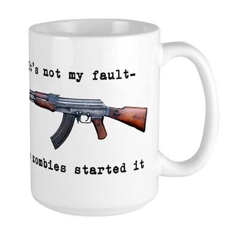 It's not my fault.... Large Mug