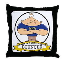 WORLDS GREATEST BOUNCER Throw Pillow