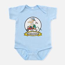 WORLDS GREATEST BORROWER MEN Infant Bodysuit
