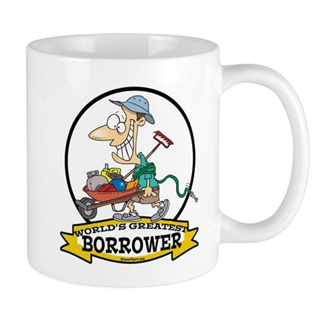 WORLDS GREATEST BORROWER MEN Mug
