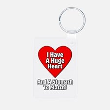 I Have a Huge Heart And A Stomach To Match Aluminu