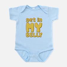 Get In My Belly Infant Bodysuit