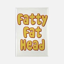 Fatty Fat Head Rectangle Magnet