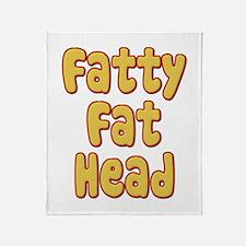Fatty Fat Head Throw Blanket