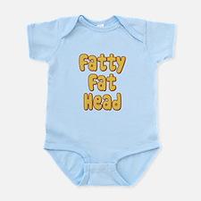 Fatty Fat Head Infant Bodysuit