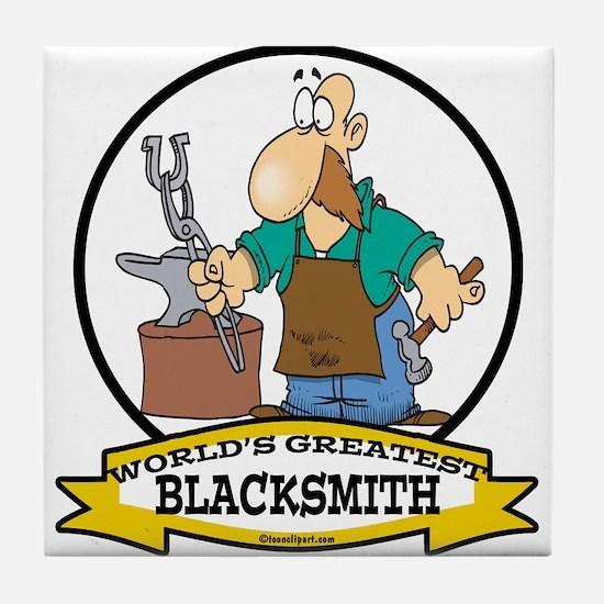 WORLDS GREATEST BLACKSMITH Tile Coaster