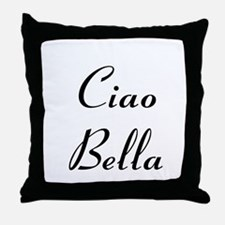Ciao Bella Throw Pillow