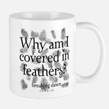 Covered in Feathers Mug