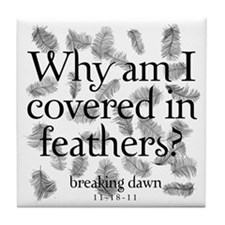 Covered in Feathers Tile Coaster
