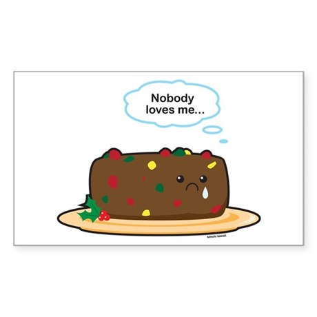Poor Fruitcake Sticker (Rectangle)