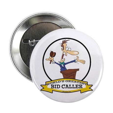 """WORLDS GREATEST BID CALLER 2.25"""" Button (10 pack)"""