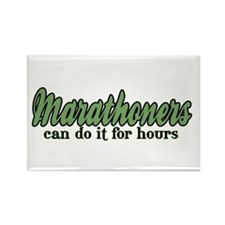 Marathoners Can Do It for Hours Rectangle Magnet