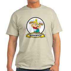 WORLDS GREATEST BEER BITCH Light T-Shirt