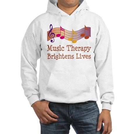 Music Therapy Quote Hooded Sweatshirt