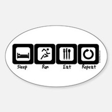 Sleep- Run- Eat- Repeat Oval Decal