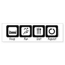 Sleep- Run- Eat- Repeat Bumper Bumper Sticker