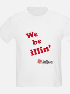 We Be Illin' Kids T-Shirt
