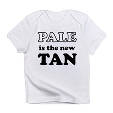 Pale is the new Tan Infant T-Shirt