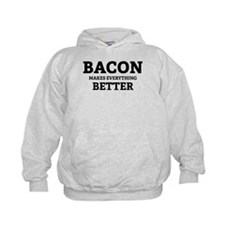 Bacon makes everything better Hoodie