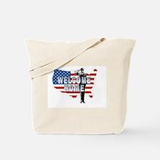 Welcome Home Military Tote Bag