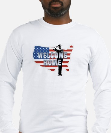 Welcome Home Military Long Sleeve T-Shirt